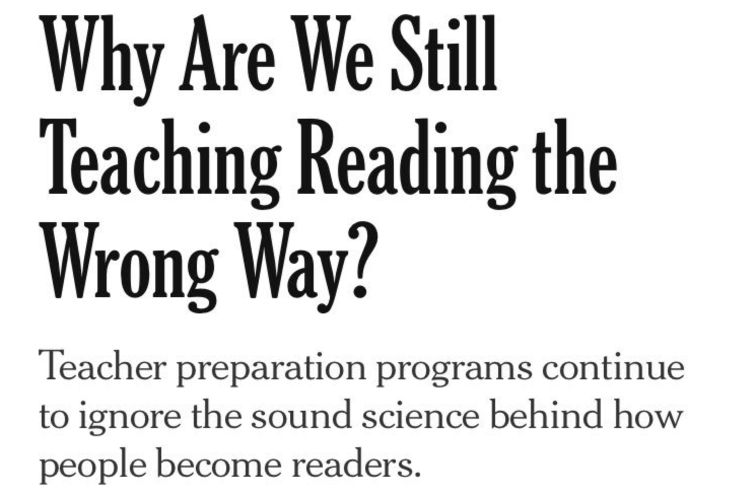 Why Are We Still Teaching Reading Wrong >> Great Nyt Article About The Teaching Of Reading Nic Spaull